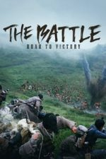 Nonton Film The Battle: Roar to Victory (2019) Subtitle Indonesia Streaming Movie Download