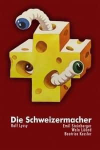 The Swissmakers (1978)