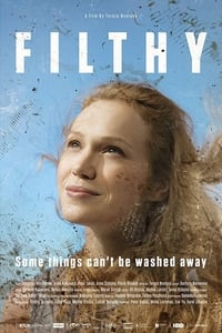 Nonton Film Filthy (2017) Subtitle Indonesia Streaming Movie Download