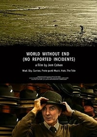 Nonton Film World Without End (No Reported Incidents) (2016) Subtitle Indonesia Streaming Movie Download