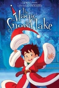 The Magic Snowflake (2013)