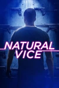 Nonton Film Natural Vice (2017) Subtitle Indonesia Streaming Movie Download