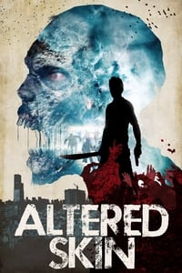 Nonton Film Altered Skin (2018) Subtitle Indonesia Streaming Movie Download