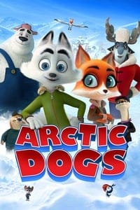 Nonton Film Arctic Dogs (2019) Subtitle Indonesia Streaming Movie Download