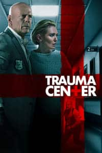 Nonton Film Trauma Center (2019) Subtitle Indonesia Streaming Movie Download