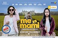 Me Vs Mami (2016)