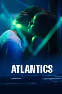 Nonton Film Atlantics (2019) Subtitle Indonesia Streaming Movie Download