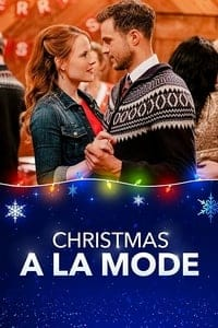 Nonton Film Christmas a la Mode (2019) Subtitle Indonesia Streaming Movie Download