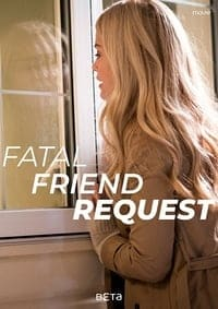 Fatal Friend Request (2019)