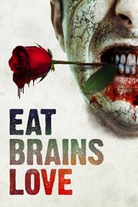 Eat Brains Love (2019)