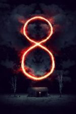 Nonton Film 8: A South African Horror Story (2019) Subtitle Indonesia Streaming Movie Download