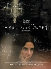 A Dog Called Money (2019)