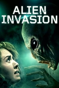Nonton Film Alien Invasion (2018) Subtitle Indonesia Streaming Movie Download