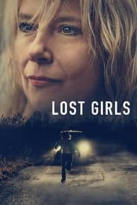 Nonton Film Lost Girls (2020) Subtitle Indonesia Streaming Movie Download