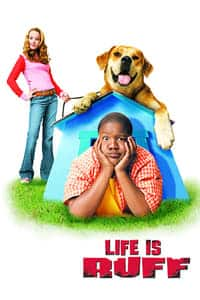 Life Is Ruff (2005)