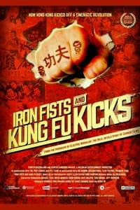 Nonton Film Iron Fists and Kung Fu Kicks (2019) Subtitle Indonesia Streaming Movie Download