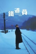 Nonton Film Railroad Man (1999) Subtitle Indonesia Streaming Movie Download