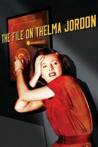 Nonton Film The File on Thelma Jordon (1949) Subtitle Indonesia Streaming Movie Download