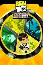 Nonton Film Ben 10: Secret of the Omnitrix (2007) Subtitle Indonesia Streaming Movie Download