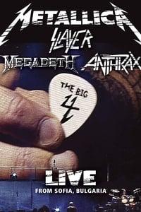 Metallica/Slayer/Megadeth/Anthrax: The Big 4: Live from Sofia, Bulgaria (2010)
