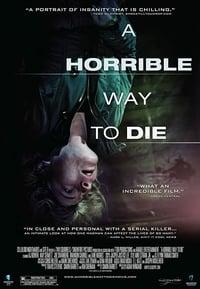 A Horrible Way to Die (2010)