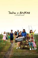 Nonton Film Thi-Baan x BNK48 Jak Jai Pu Sao Nee (2020) Subtitle Indonesia Streaming Movie Download