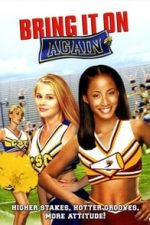 Nonton Film Bring It On: Again (2004) Subtitle Indonesia Streaming Movie Download