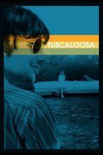 Nonton Film Tuscaloosa (2019) Subtitle Indonesia Streaming Movie Download