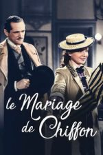 Nonton Film Le mariage de Chiffon (1942) Subtitle Indonesia Streaming Movie Download