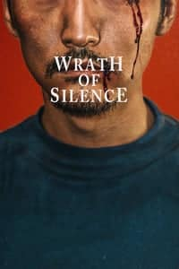 Nonton Film Wrath of Silence (2017) Subtitle Indonesia Streaming Movie Download