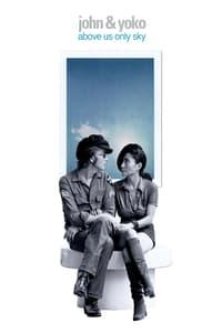 Nonton Film John & Yoko: Above Us Only Sky (2018) Subtitle Indonesia Streaming Movie Download