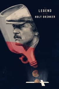 Nonton Film The Legend of the Holy Drinker (1988) Subtitle Indonesia Streaming Movie Download