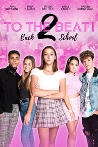 Nonton Film To The Beat! Back 2 School (2020) Subtitle Indonesia Streaming Movie Download