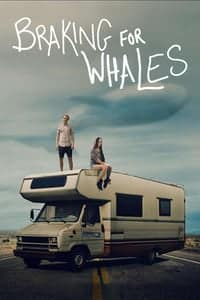 Nonton Film Braking for Whales (2019) Subtitle Indonesia Streaming Movie Download