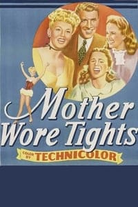 Nonton Film Mother Wore Tights (1947) Subtitle Indonesia Streaming Movie Download