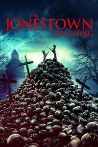The Jonestown Haunting (2020)