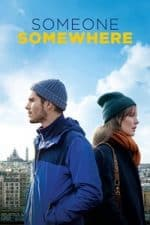 Nonton Film Someone, Somewhere (2019) Subtitle Indonesia Streaming Movie Download