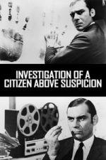 Nonton Film Investigation of a Citizen Above Suspicion (1970) Subtitle Indonesia Streaming Movie Download