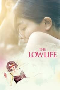 The Lowlife (2017)