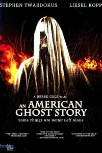 Nonton Film An American Ghost Story (2012) Subtitle Indonesia Streaming Movie Download