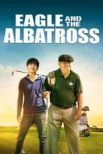Nonton Film Eagle and the Albatross (2020) Subtitle Indonesia Streaming Movie Download