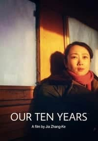Nonton Film Our Ten Years (2007) Subtitle Indonesia Streaming Movie Download