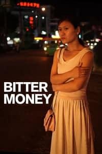 Bitter Money (2016)
