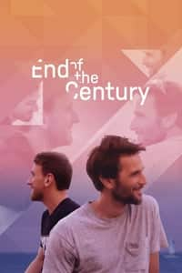 Nonton Film End of the Century (2019) Subtitle Indonesia Streaming Movie Download