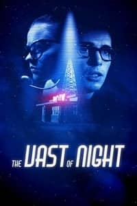 Nonton Film The Vast of Night (2019) Subtitle Indonesia Streaming Movie Download