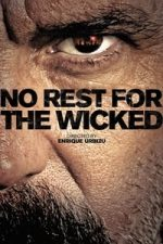 Nonton Film No Rest for the Wicked (2011) Subtitle Indonesia Streaming Movie Download