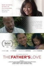 Nonton Film The Father's Love (2014) Subtitle Indonesia Streaming Movie Download