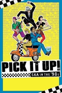 Pick It Up! – Ska in the '90s (2019)