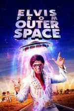 Nonton Film Elvis from Outer Space (2020) Subtitle Indonesia Streaming Movie Download