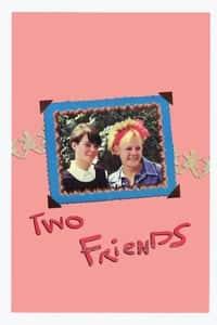 2 Friends (1986)